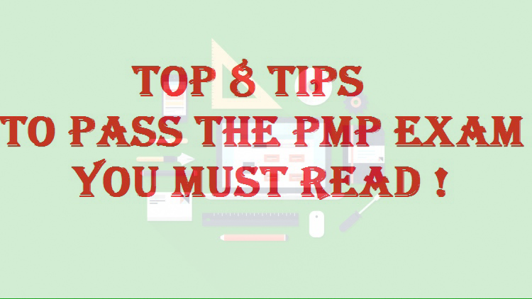 Top 8 Tips To Pass The Pmp Exam You Must Read Project